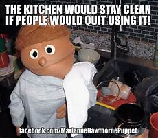 Clean Kitchen Memes by 65 Best Images About My Mantras Inspiration And