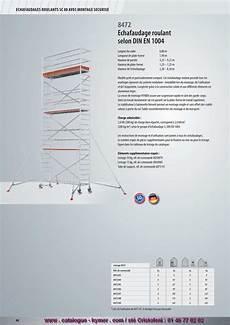 prix montage echafaudage m2 p84 echafaudage roulant alu 0 80 x 1 90 m h 9 25 metres 8472 catalogue hymer tableau prix