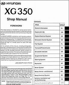how to download repair manuals 2003 hyundai xg350 spare parts catalogs 2004 hyundai xg 350 repair shop manual original