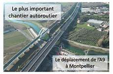 trafic a9 montpellier d 233 placement de l a9 224 montpellier inauguration planete tp