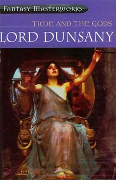 lord dunsany re read a dreamer s tales part 2 howard andrew jones