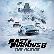 The Fate Of The Furious Fast And Furious 8 The Album