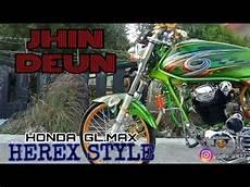 Modifikasi Gl Max Herex by Honda Gl Max Modifikasi Herex Style