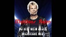 matthias reim du bist mein gl 252 ck nightcore mix