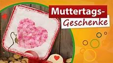 Muttertagsgeschenke Selber Machen - muttertagsgeschenke selber machen diy bastelideen