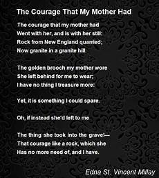 courageous mothering what every mom the courage that my mother had poem by edna st vincent