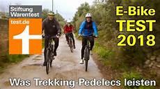 e bike test 2018 wie gut sind die neuen trekking pedelecs