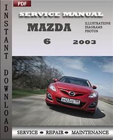 free auto repair manuals 2003 mazda mazda6 security system mazda 6 2003 service manual download repair service manual pdf