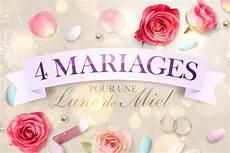 replay 4 mariages pour une lune de miel inscrivez vous au de 4 mariages pour 1