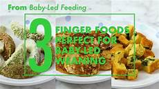 baby led weaning rezepte 3 finger food recipes for baby led weaning