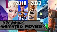 upcoming animated movies 2019 2023 youtube