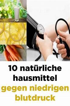 10 Nat 252 Rliche Hausmittel Gegen Niedrigen Blutdruck