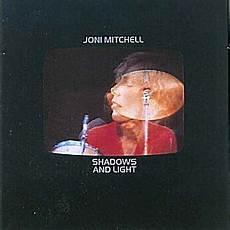 Shadows And Light Joni Mitchell Album