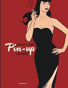 image de pin up pin up int 233 grale compl 232 te tome 1 pin up int 233 grale bis