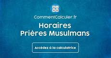 horaire priere 12 degres horaires de pri 232 res musulmans comment les respecter