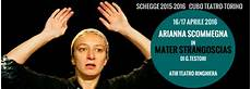 atir teatro ringhiera mater strangosci 224 s a torino 2016 to piemonte
