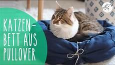 Katzenbett Aus Pullover Selber Machen Diy Upcycling