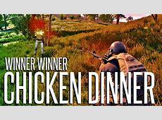 WINNER WINNER CHICKEN DINNER   PlayerUnknown's