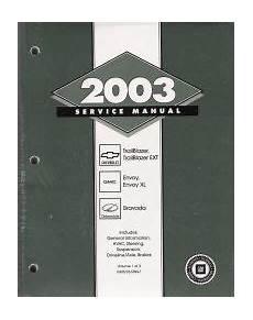 small engine service manuals 2003 gmc envoy electronic valve timing 2003 chevrolet trailblazer gmc envoy oldsmobile bravada factory service manual