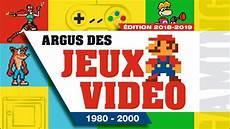 155 L Argus Des Jeux Vid 233 O De 1980 224 2000