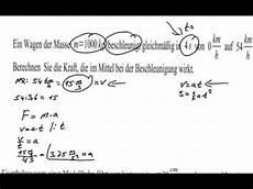 physik klausur berechnen der kraft aus masse und