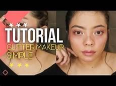 Sweet Glitter Makeup Makeup Glitter Simple Tutorial