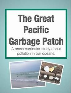 the great pacific garbage patch worksheet the great pacific garbage patch earth day cross
