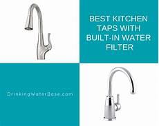 kitchen faucet with built in water filter best kitchen taps with built in water filter 2019 water base