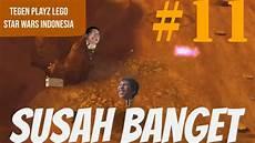 Lego Wars Malvorlagen Indonesia Susah Lego Wars Indonesia Tegen Gamez Part 11