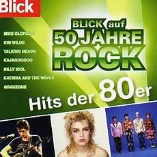 hits der 80er blick auf 50 jahre rock hits der 80er jahre co uk