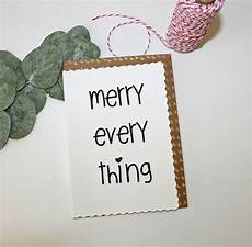 merry everything christmas card merry everything christmas card by lola gilbert london ltd notonthehighstreet com