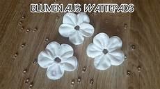 Blumen Aus Stoff Basteln - blumen aus wattepads n 228 hen cotton pads flower
