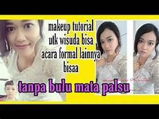 Makeup Tutorial Untuk Wisuda Dan Acara Formal Lainnya