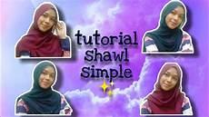 Tutorial Shawl Simple Ala Aliah Tutorial Simple Shawl