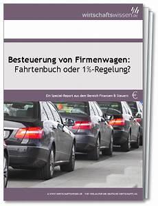 Besteuerung Firmenwagen Fahrtenbuch Oder 1 Regelung