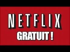 regarder un sur comment regarder des ou series gratuitement sur netflix 2018 fr