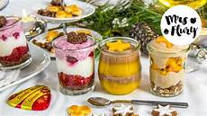 3 gesunde desserts im glas f 252 r weihnachten