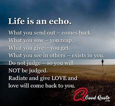 life is an echo a good quote
