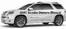 car repair manual download 2008 gmc acadia engine gmc acadia owners manual guide handbook manual
