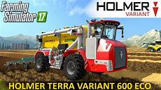 Farming Simulator 17 Holmer Terra Variant 600 Eco Pack