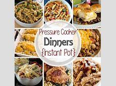 {Instant Pot} Pressure Cooker Dinner Recipes!   Julie's