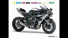 Les 10 Motos Les Plus Rapides Au Monde 2016