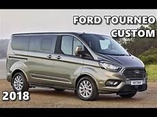 2018 ford tourneo custom exterior interior driving
