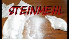 Steinmehl Selber Machen Fein Wie Mehl Hd