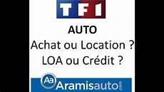 Comparatif Auto Achat Ou Location Loa Ou Cr 233 Dit