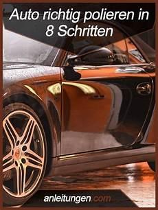 Auto Richtig Polieren Du M 246 Chtest Dein Auto Nach Der