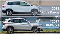 2018 skoda karoq vs 2017 bmw x1 technical comparison