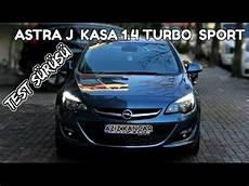 astra j 1 4 turbo sport otomatik vites test s 220 r 220 ş 220
