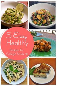 5 easy healthy recipes for busy college students the