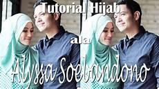 8 Tutorial Ala Alyssa Soebandono Cinta Kedua Sctv
